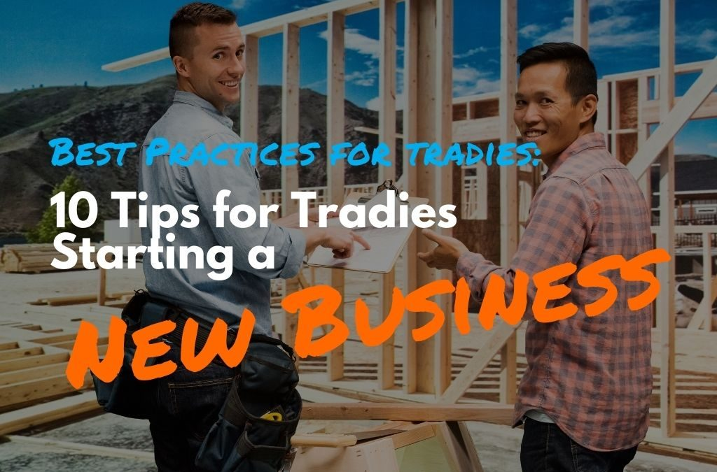 10 Top Business Tips for Starting Out As a Tradie in New Zealand
