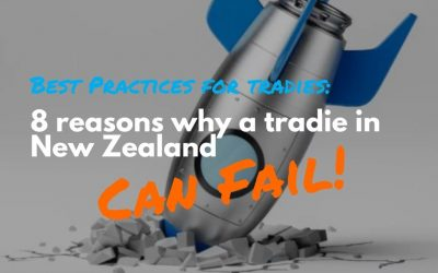 Tradies and the Trade Industry: 8 Reasons Why Businesses Fail In The New Zealand